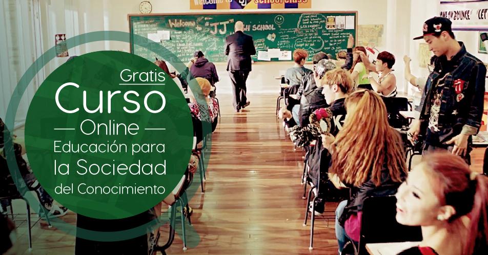 Curso Gratis Online Educacion Para La Sociedad Del Conocimiento Universidad Carlos Iii De Madrid Espana Becas Para Paraguayos